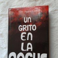 Libros: UN GRITO EN LA NOCHE .. Lote 192837705