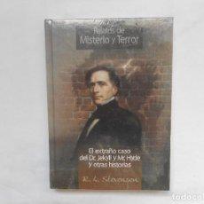 Libros: EL EXTRAÑO CASO DEL DR. JEKYLL Y MR. HYDE Y OTRAS HISTORIAS - RELATOS DE MISTERIO Y TERROR - NUEVO. Lote 193064320