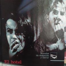 Libros: LIBRO EL HOTEL DE LOS HORRORES. Lote 195474765