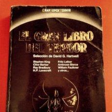 Libros: EL GRAN LIBRO DEL TERROR - VVAA STEPHEN KING ET AL, SEL. DAVID G. HARTWELL, ED. MARTÍNEZ ROCA, 1989. Lote 197416213