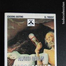 Libros: 5. ALFRED DÖBLIN - L'ASSASSINAT D'UN BOTÓ D'OR - TRAD. CARME SERRALLONGA - ED. 62, 1979. Lote 198330620