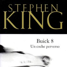 Libros: BUICK 8, UN COCHE PERVERSO DE STEPHEN KING - PENGUIN RANDOM HOUSE, 2018 (NUEVO). Lote 198783420