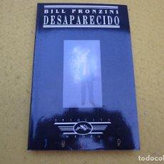 Libros: LIBRO - DESAPARECIDO - BILL PRONZINI - ETIQUETA NEGRA - JUCAR - 1990. Lote 198945018