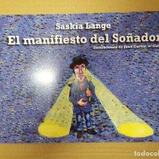 Libros: LIBRO / EL MANIFIESTO DEL SOÑADOR / SASKIA LANGE 2012. Lote 200000423