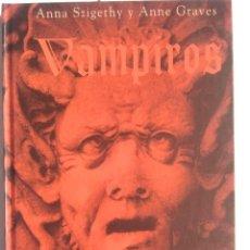 Libros: VAMPIROS DE VLAD EL EMPALADOR A LESTAT EL VAMPIRO. Lote 203046931