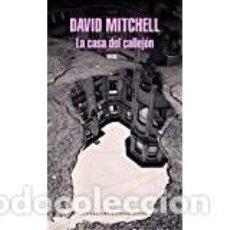Libros: DAVID MITCHELL LA CASA DEL CALLEJÓN. Lote 204992860