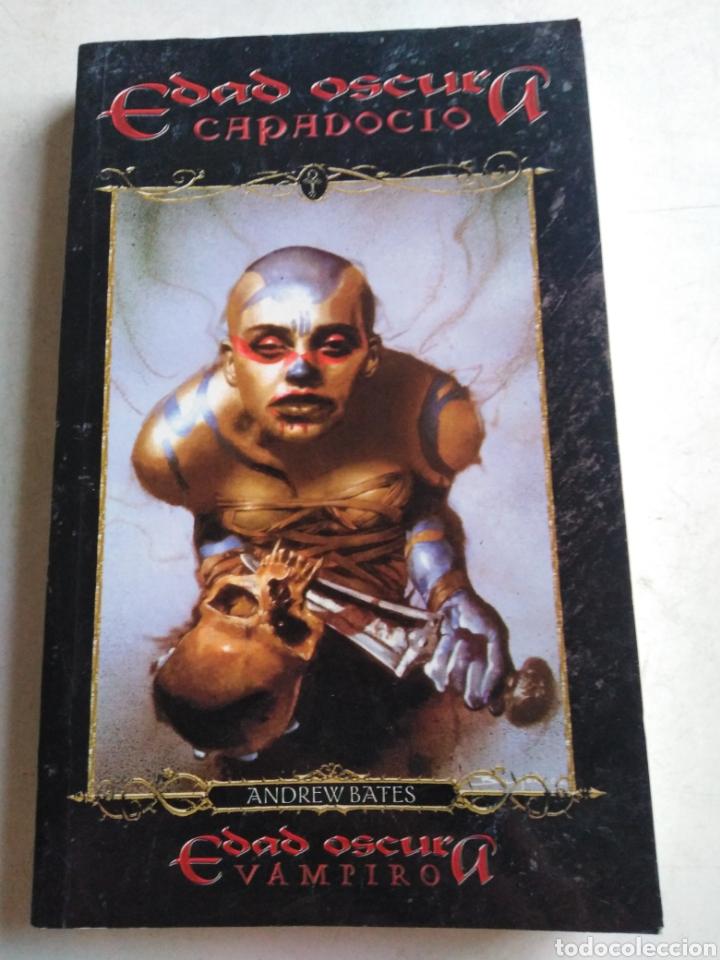 EDAD OSCURA, CAPADOCIO, VAMPIRO, 1 EDICIÓN (Libros Nuevos - Literatura - Narrativa - Terror)