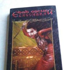 Libros: LA EDAD OSCURA, LA SOMBRA, VAMPIRO, 1 EDICIÓN. Lote 213193493