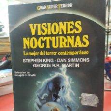 Libros: VISIONES NOCTURNAS, LO MEJOR DEL TERROR CONTEMPORÁNEO.. Lote 213802846