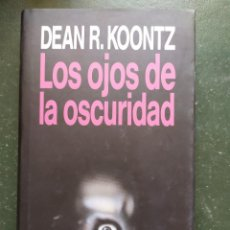 Libros: LOS OJOS DE LA OSCURIDAD. Lote 218386625