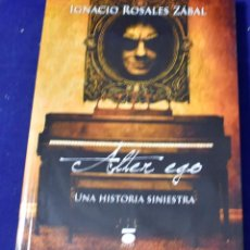 Libros: ÁLTER EGO: UNA HISTORIA SINIESTRA (PERIPECIA (DAURO)) - ROSALES, IGNACIO. Lote 219437678