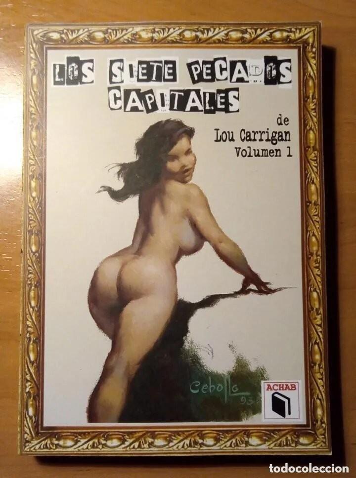 Libros: LOS SIETE PECADOS CAPITALES - LOU CARRIGAN - 2 VOLUMENES - COMPLETO - ACHAB - 1ª EDICIÓN - QUEDAN 2 - Foto 2 - 222125990