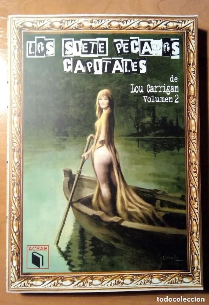 Libros: LOS SIETE PECADOS CAPITALES - LOU CARRIGAN - 2 VOLUMENES - COMPLETO - ACHAB - 1ª EDICIÓN - QUEDAN 2 - Foto 7 - 222125990