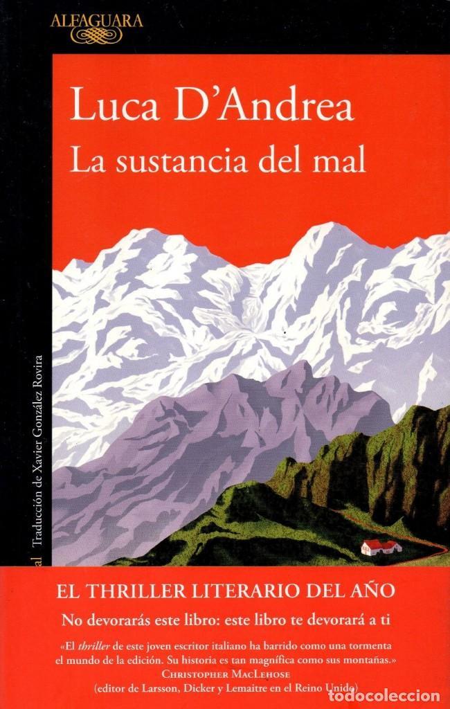 LA SUSTANCIA DEL MAL DE LUCA D'ANDREA - ALFAGUARA, 2017 (NUEVO) (Libros Nuevos - Literatura - Narrativa - Terror)