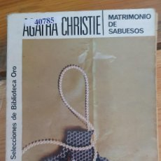 Libros: 40785 - MATRIMONIO DE SABUESOS - POR AGATHA CHRISTIE - SEL. BIBLIOTECA DE ORO - Nº 75. Lote 223882162