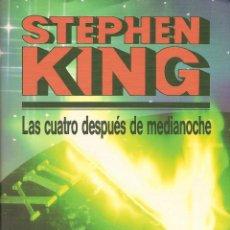 Libros: LIBRO LAS CUATRO DESPUÉS DE MEDIANOCHE (STEPHEN KING). Lote 229001870