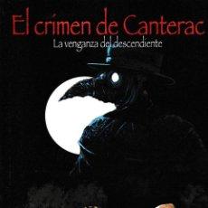Libros: EL CRIMEN DE CANTERAC. LA VENGANZA DE DESCENDIENTE (V.M. DEL POZO) GLYPHOS 2020. Lote 230104815
