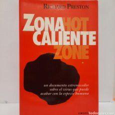 Libros: ZONA CALIENTE DE RICHARD PRESTON. Lote 243294925