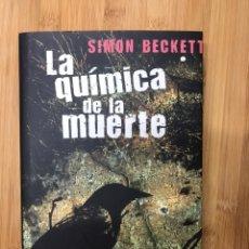 """Libros: LIBRO """"LA QUÍMICA DE LA MUERTE"""" DE SIMON BECKETT. Lote 246102440"""