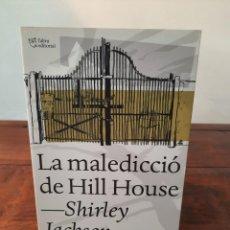 Libros: LA MALEDICCIÓ DE HILL HOUSE - SHIRLEY JACKSON - L'ALTRA EDITORIAL, 2014, 1ª EDICIÓ, BARCELONA. Lote 250217045