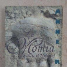 Libros: ANNE RICE LA MOMIA. Lote 252357660