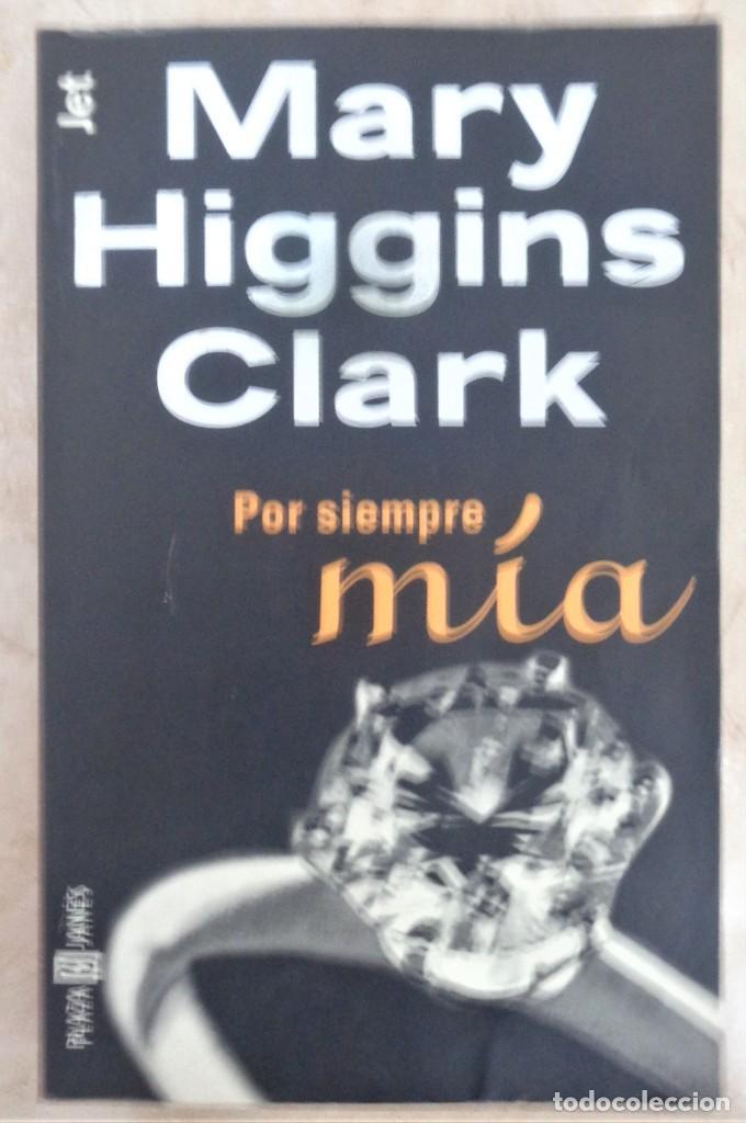 MRY HIGGINS CLARK LA SIEMPRE MIA (Libros Nuevos - Literatura - Narrativa - Terror)