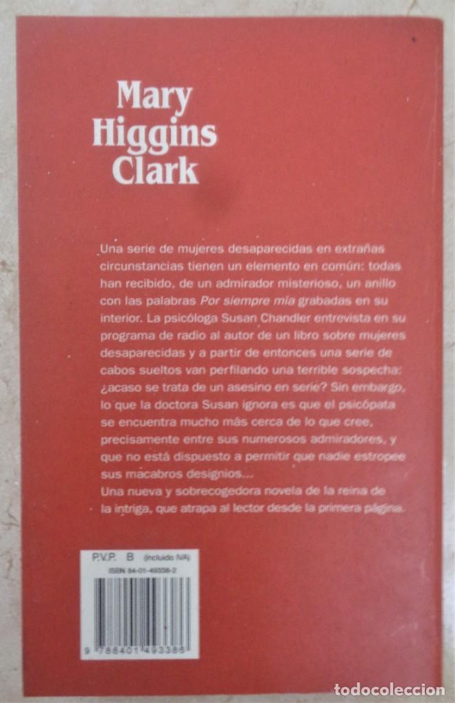Libros: Mry Higgins Clark LA SIEMPRE MIA - Foto 2 - 252361440