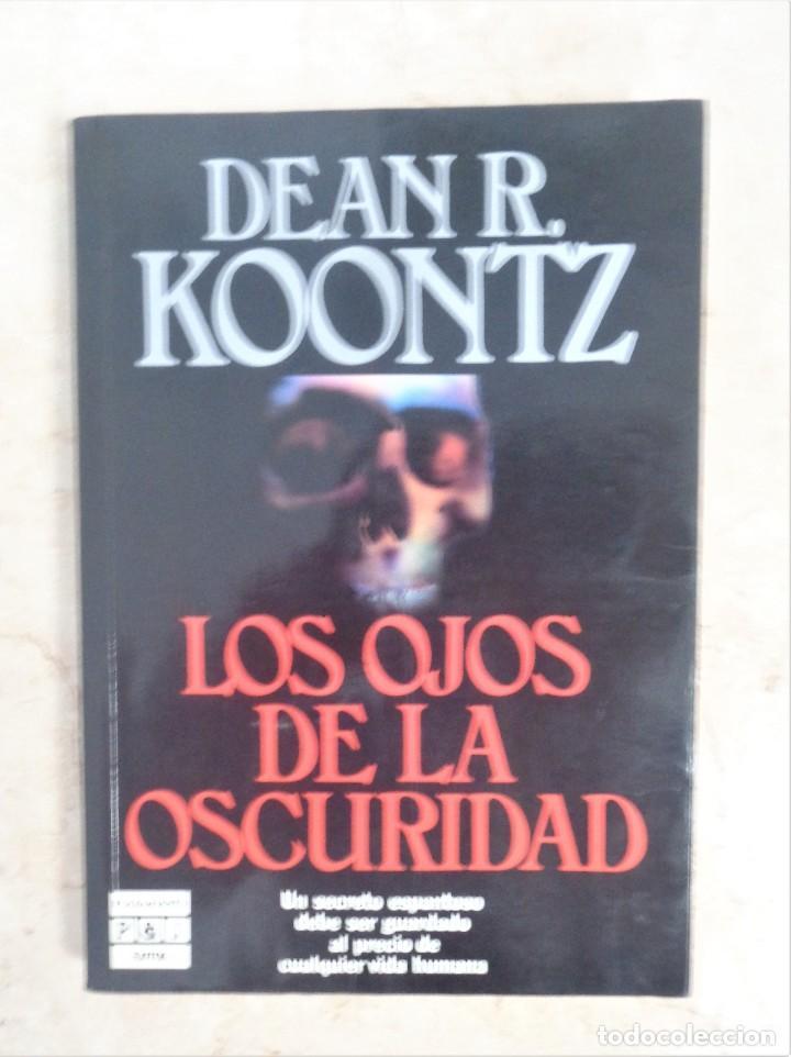 DEAN R. KOONTZ LOS OJOS DE LA OSCURIDAD (Libros Nuevos - Literatura - Narrativa - Terror)