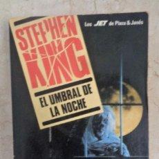 Libros: STEPHEN KING EL UMBRAL DE NOCHE. Lote 252375905