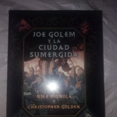 Libros: JOE GOLEM Y LA CIUDAD SUMERGIDA - ILUSTRADO MIKE MIGNOLA CHRISTOPHER GOLDEN. Lote 253171150