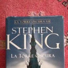 Libros: LA TORRE OSCURA VII - STEPHEN KING - PLAZA Y JANÉS - 1ª EDICIÓN ( FEBRERO 2006 ). Lote 255395110
