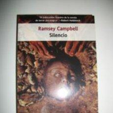 Libros: RAMSEY CAMPBELL SILENCIO EDICION EN BOLSILLO. Lote 257476330