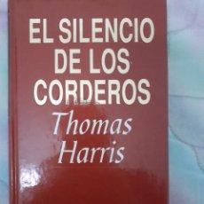 Libros: EL SILENCIO DE LOS CORDEROS - THOMAS HARRIS. Lote 258263870