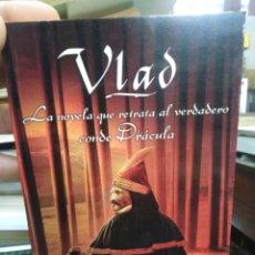 Libros: VLAD LA NOVELA QUE RETRATA AL VERDADERO CONDE DRACULA-C.C.HUMPHREYS-ESITA ZETA-1°EDICION 2011. Lote 260337325