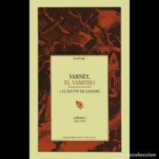 Libros: VARNEY, EL VAMPIRO - VOLUMEN I. Lote 260611550