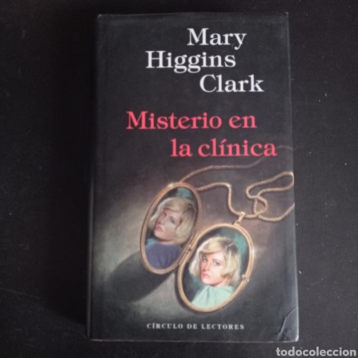 MISTERIO EN LA CLINICA ,. MARY HIGGINS CLARK , TAPA DURA , 333 PAGINAS (Libros Nuevos - Literatura - Narrativa - Terror)