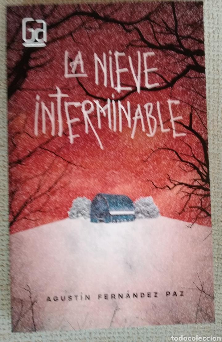 LA NIEVE INTERMINABLE AGUSTIN FERNANDEZ PAZ. LIBRO NUEVO. PRIMERA EDICION (Libros Nuevos - Literatura - Narrativa - Terror)