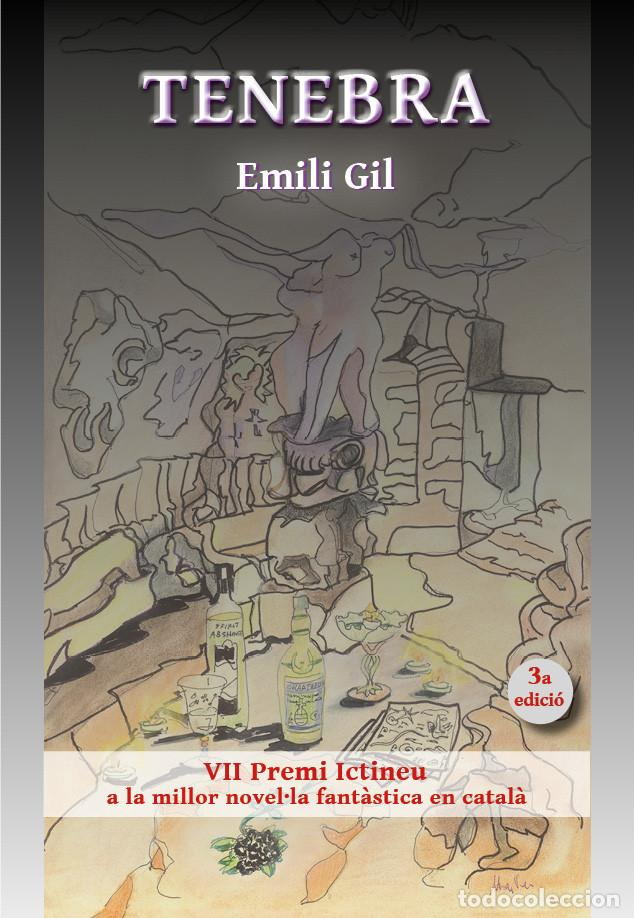 TENEBRA (EN CATALÁN), DE EMILI GIL. NOVELA GANADORA DEL VII PREMIO ICTINEU (Libros Nuevos - Literatura - Narrativa - Terror)