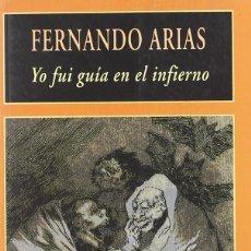 Livros: YO FUI GUIA EN EL INFIERNO - FERNANDO ARIAS - VALDEMAR. Lote 264360234