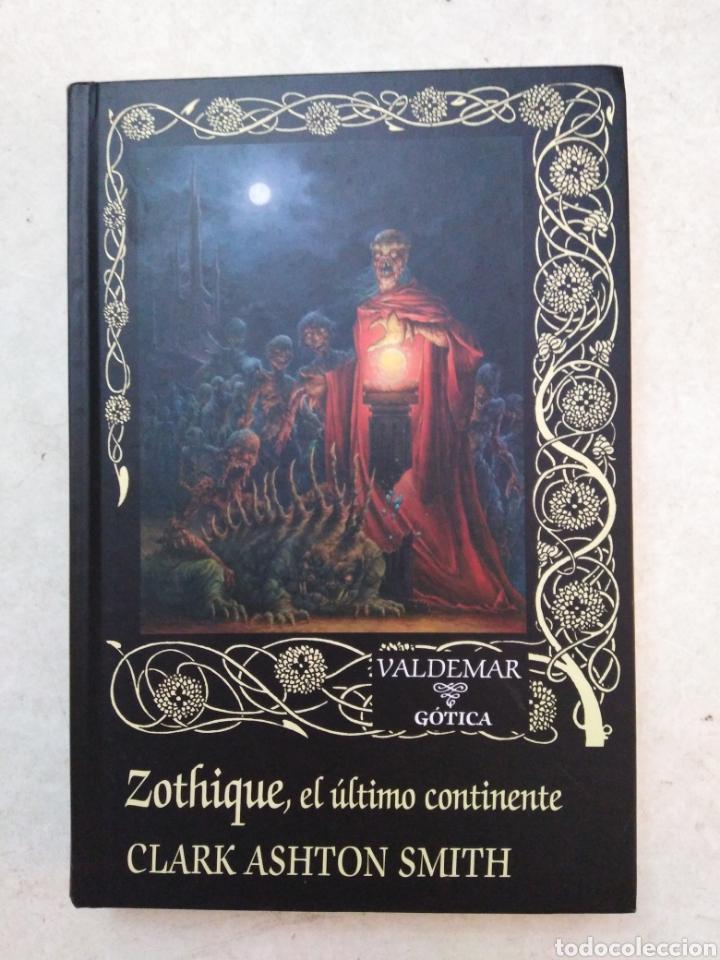 ZOTHIQUE, EL ÚLTIMO CONTINENTE (Libros Nuevos - Literatura - Narrativa - Terror)