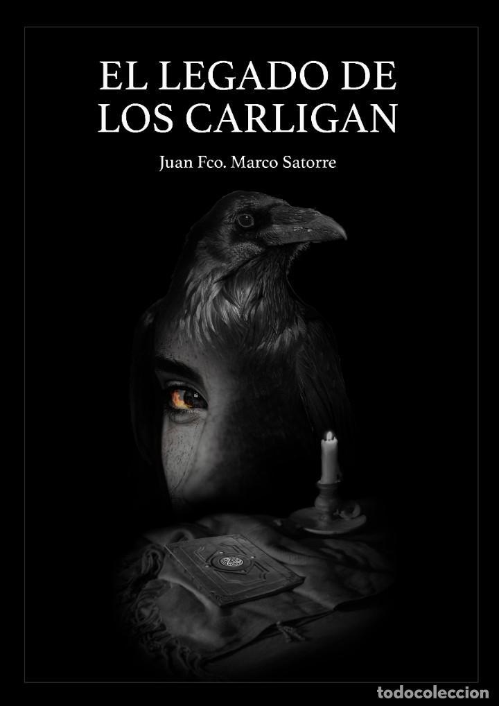 ''EL LEGADO DE LOS CARLIGAN'', LA NOVELA QUE NO PUEDES PERDERTE. AYUDA AL AUTOR. (Libros Nuevos - Literatura - Narrativa - Terror)
