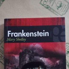 Libros: FRANKENSTEIN, O EL MODERNO PROMETEO, DE MARY SHELLEY. Lote 268588504