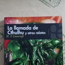 Libros: LA LLAMADA DE CTHULHU Y OTROS RELATOS, DE H.P. LOVECRAFT. Lote 268591894