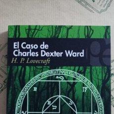 Libros: EL CASO DE CHARLES DEXTER WARD, DE H.P. LOVECRAFT. Lote 268592389