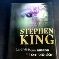 Libros: LA CHICA QUE AMABA A TOM GORDON - STEPHEN KING - NUEVO. Lote 270358713