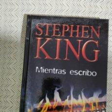 Libros: STEPHEN KING MIENTRAS ESCRIBO. Lote 270960208