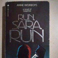 Libros: RUN, SARA, RUN. BY ANNE WORBOYS. Lote 273315328