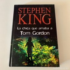 Livros: LIBRO STEPHEN KING - LA CHICA QUE AMABA A TOM GORDON. Lote 274399793