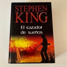 Livros: LIBRO STEPHEN KING - EL CAZADOR DE SUEÑOS. Lote 274406093