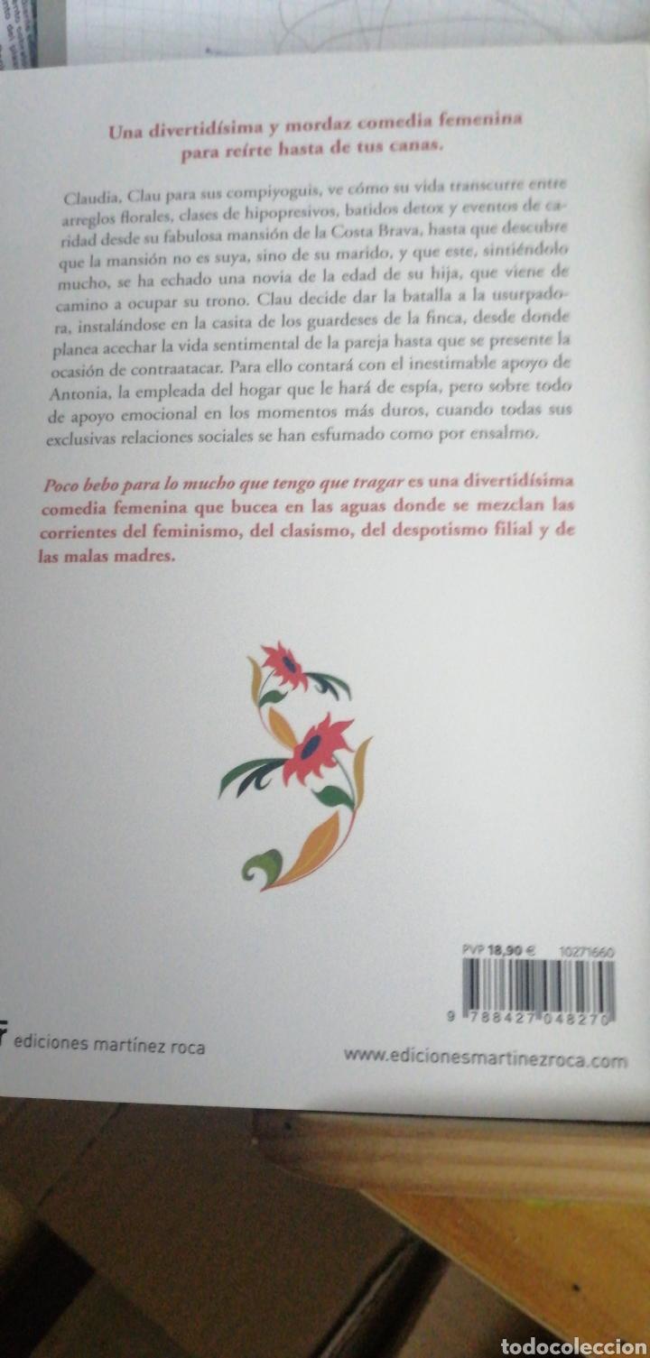 Libros: Poco bebo para lo mucho que tengo que tragar. Castillo, Débora Ediciones Martínez Roca. iN 4º RUSTIC - Foto 2 - 276075448